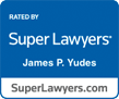 Super Lawyers James P. Yudes